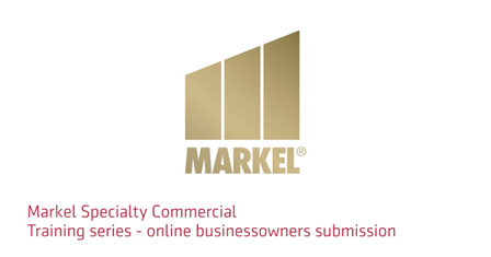 Markel Specialty online businessowners submission training