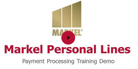Markel Personal Lines Payment Processing Overview