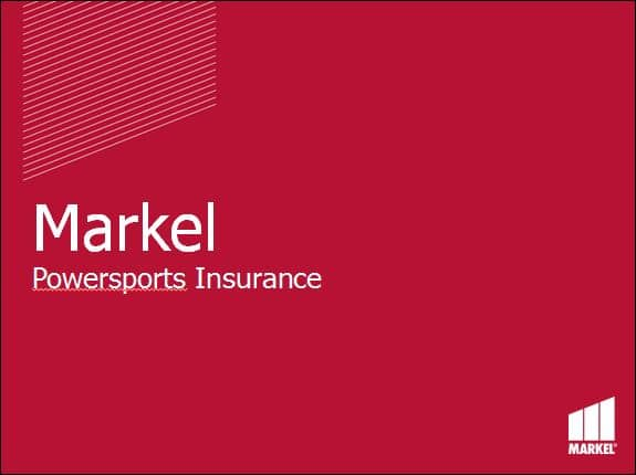 Markel Powersports Product Overview