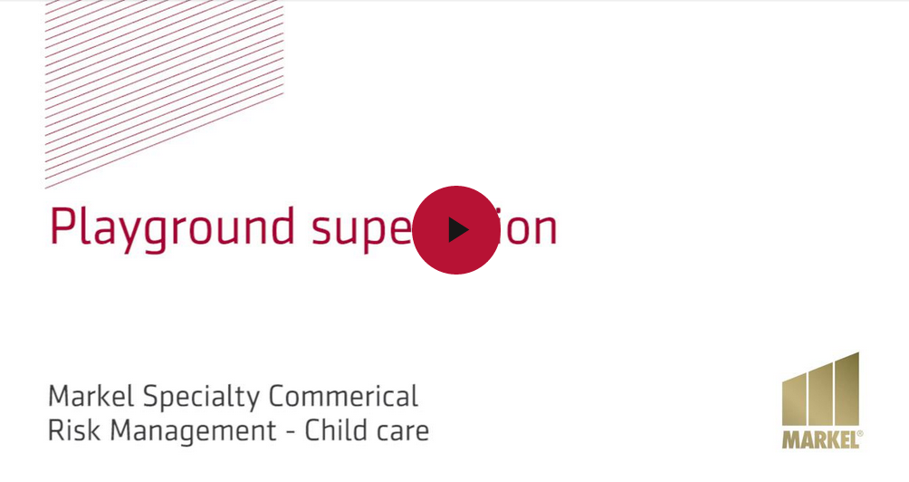 Markel's risk management video - Playground supervision